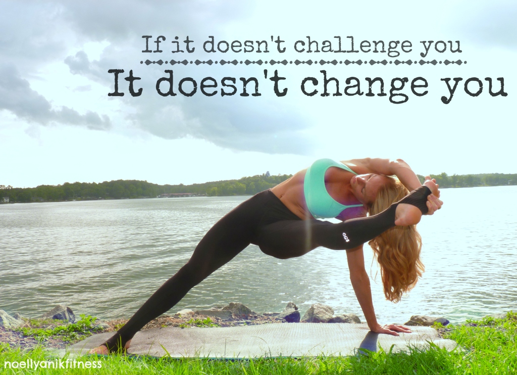 if it doesn't challenge you...
